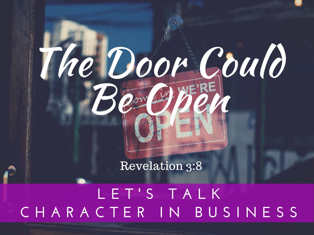 The Door Could be Open for You