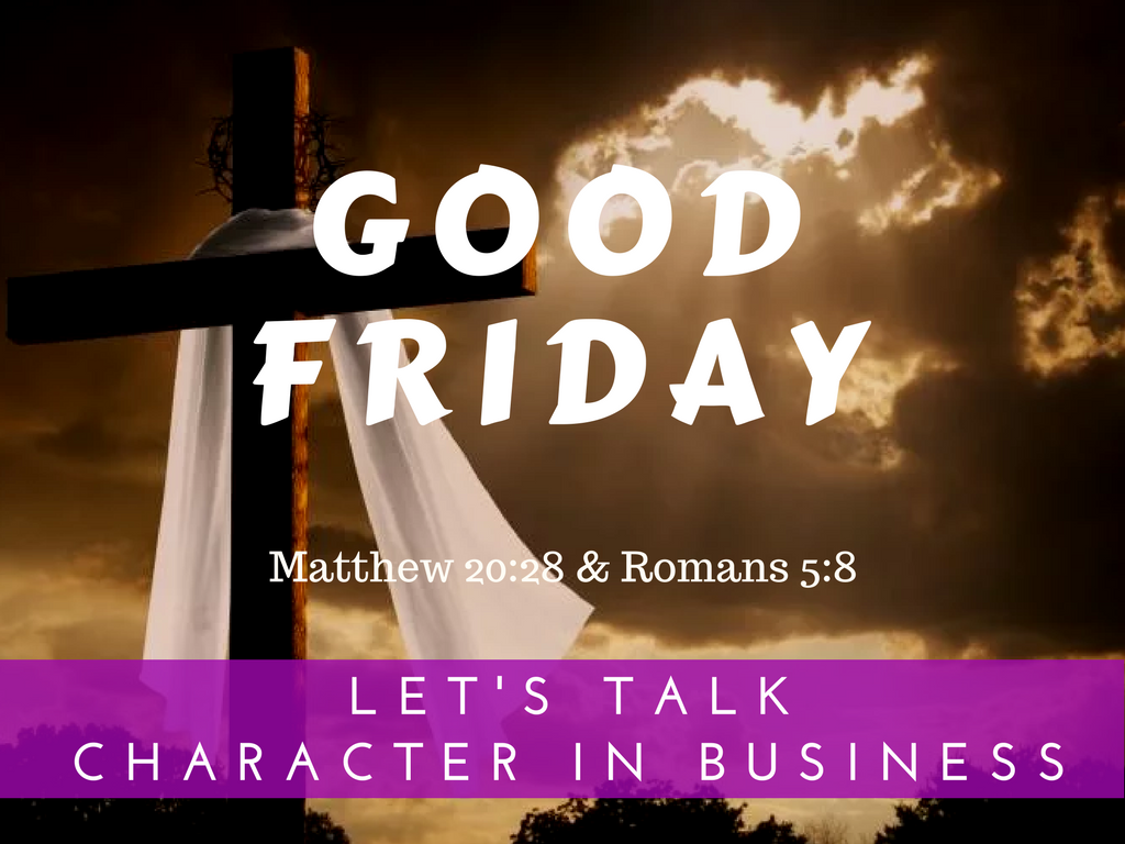 It's Good Friday. Let's talk