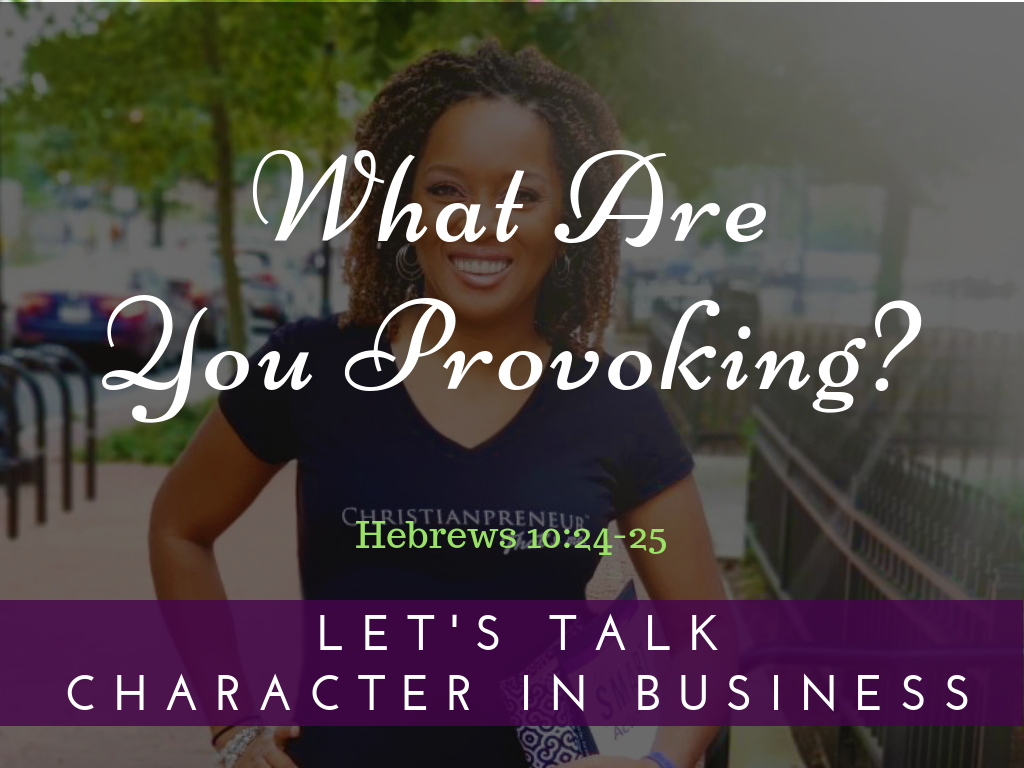 What Are You Provoking?