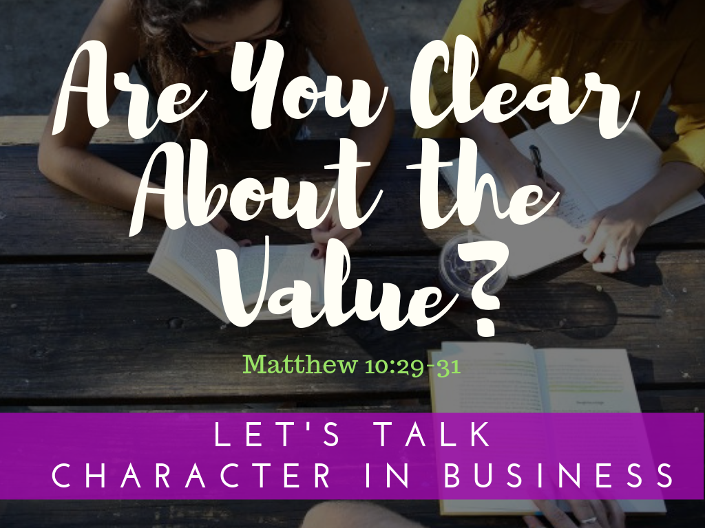 Are You Clear About the Value?