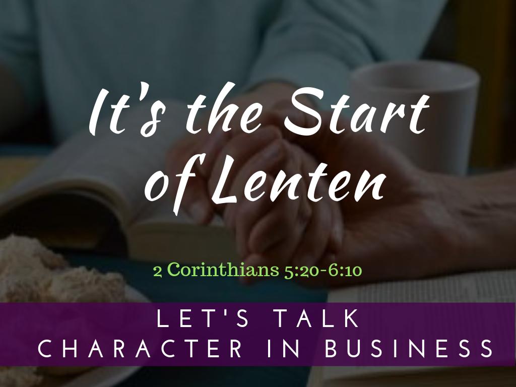 It's the Start of Lenten