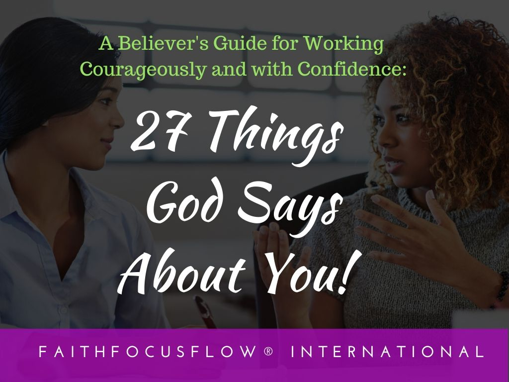 27 Things God Says About You