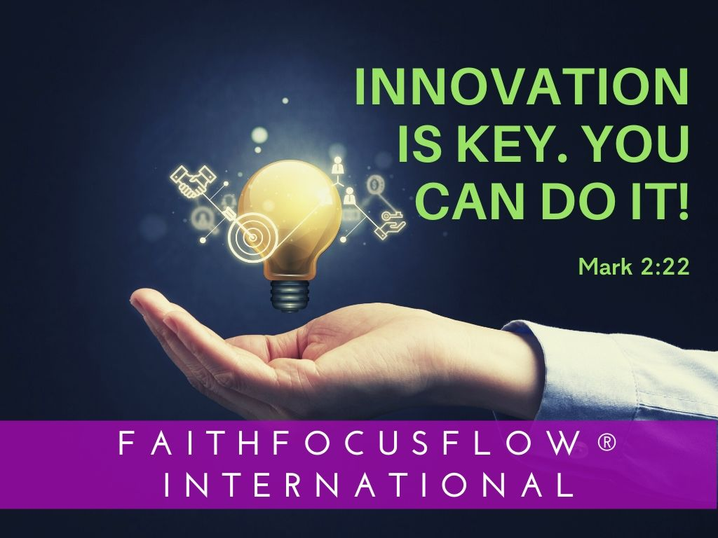 Innovation is Key. You Can Do It!